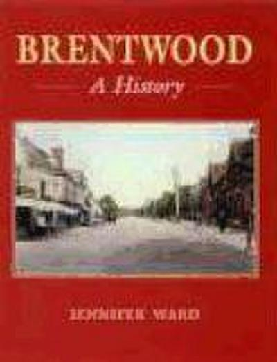 Brentwood: A History