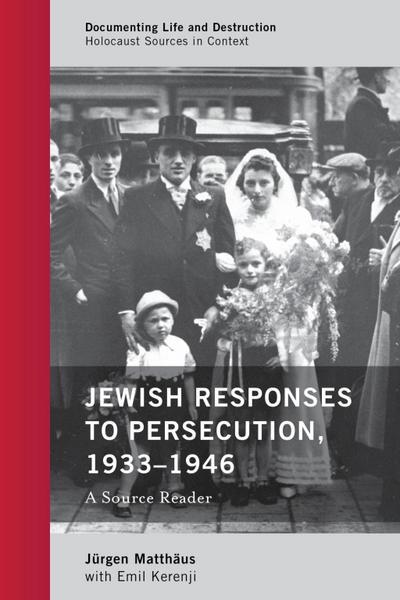 Jewish Responses to Persecution, 1933-1946