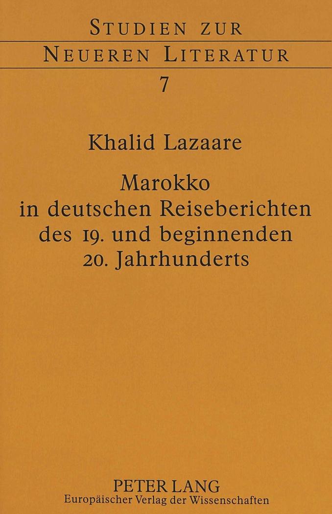 Marokko in deutschen Reiseberichten des 19. und beginnenden 20. Jahrhundert ...