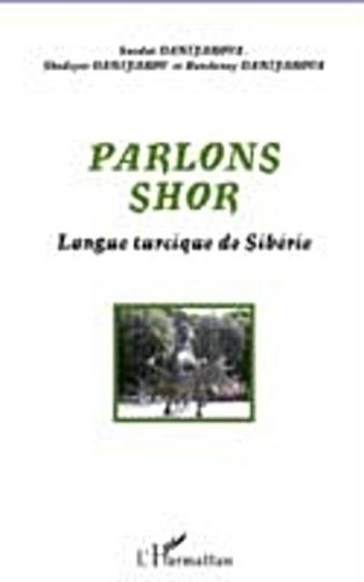 Parlons shor - langue turciquede siberi