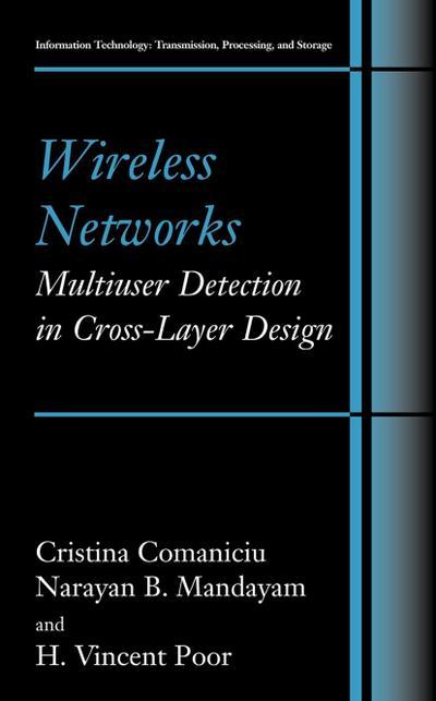 Wireless Networks: Multiuser Detection in Cross-Layer Design