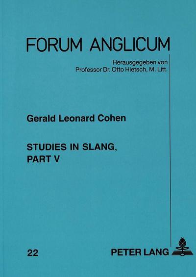 Studies in Slang