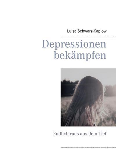 Depressionen bekämpfen: Endlich raus aus dem Tief