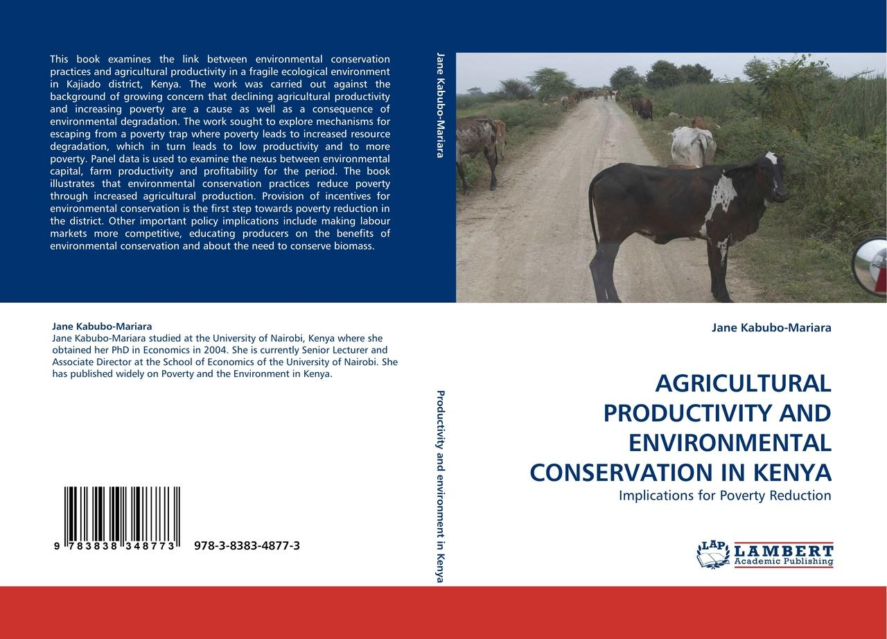 AGRICULTURAL PRODUCTIVITY AND ENVIRONMENTAL CONSERVATION IN  ... 9783838348773