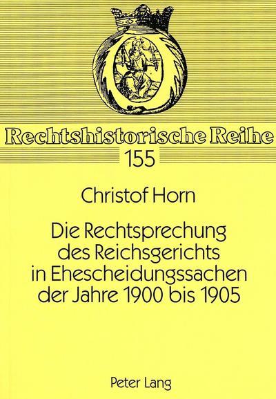 Die Rechtsprechung des Reichsgerichts in Ehescheidungssachen der Jahre 1900 bis 1905