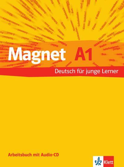 Magnet - Deutsch für junge Lerner Arbeitsbuch, m. Audio-CD