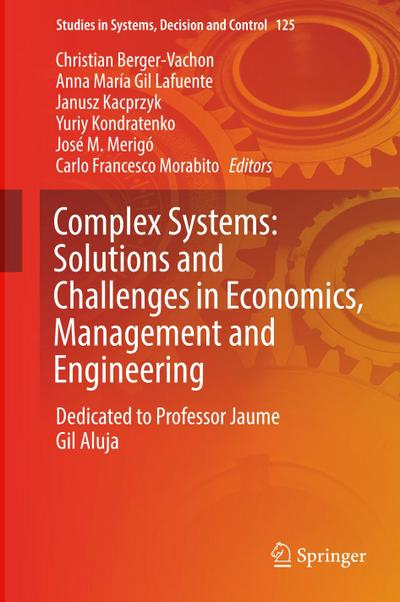 Complex Systems: Solutions and Challenges in Economics, Management and Engineering