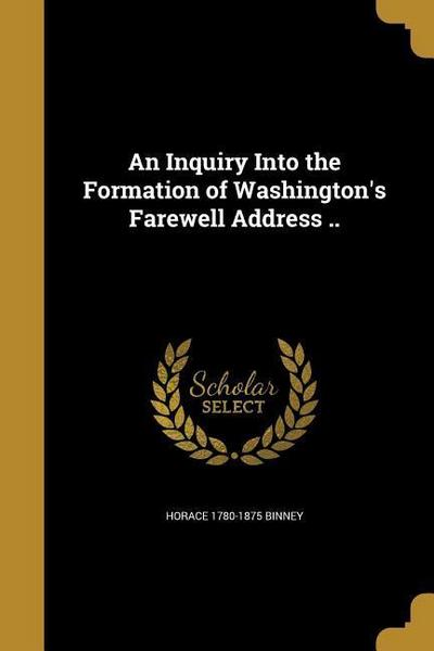 INQUIRY INTO THE FORMATION OF