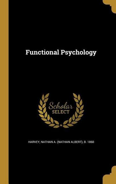 FUNCTIONAL PSYCHOLOGY