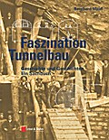 Faszination Tunnelbau