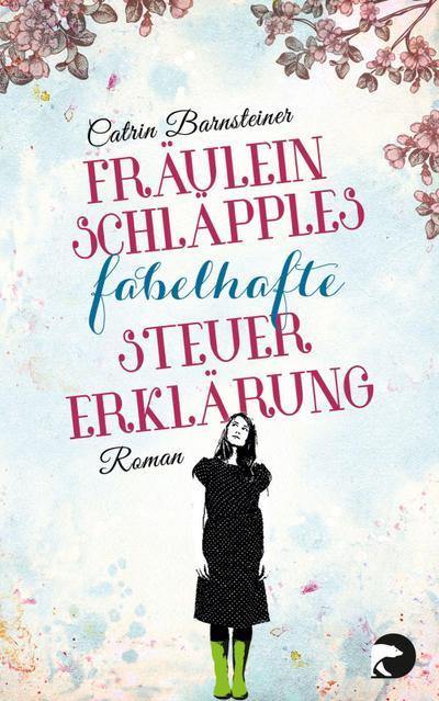 Fräulein Schläpples fabelhafte Steuererklärung