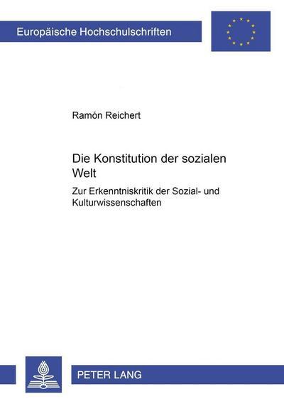 Die Konstitution der sozialen Welt
