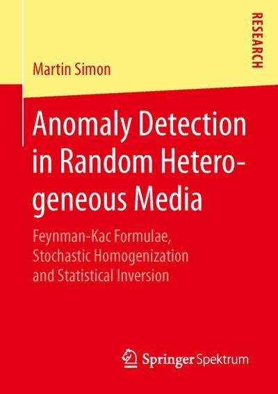 Anomaly Detection in Random Heterogeneous Media
