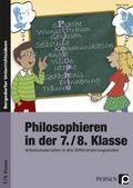 Philosophieren in der 7./8. Klasse