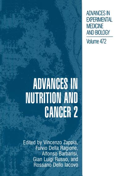 Advances in Nutrition and Cancer 2. Vol.2