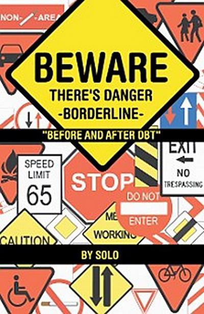 Beware There's Danger-Borderline