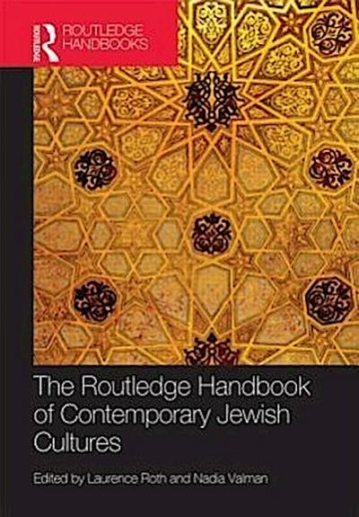 The Routledge Handbook to Contemporary Jewish Cultures