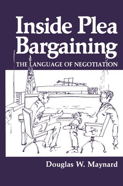 Inside Plea Bargaining