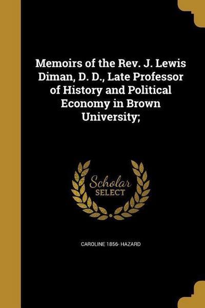 MEMOIRS OF THE REV J LEWIS DIM