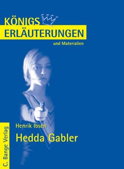 Hedda Gabler von Henrik Ibsen. Textanalyse und Interpretation.