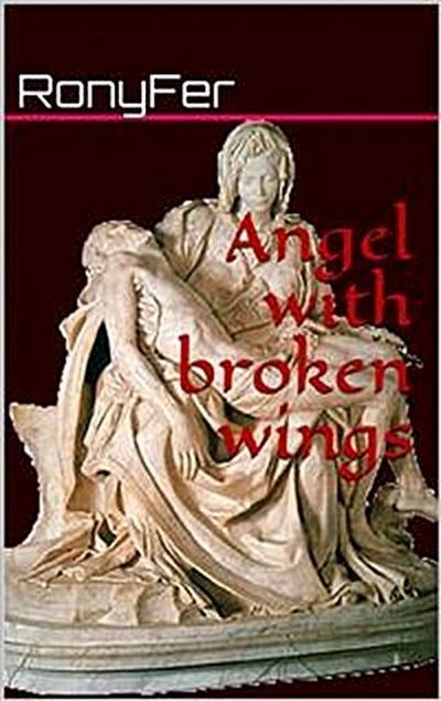 Angel With Broken Wings