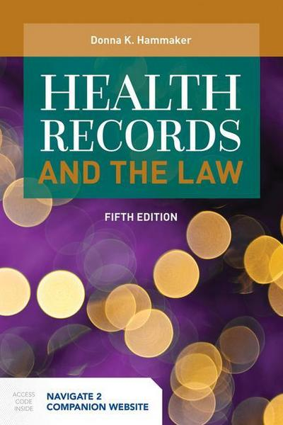 Health Records and the Law