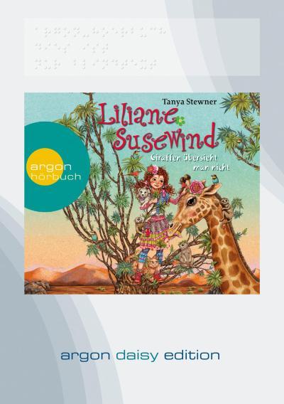Liliane Susewind - Giraffen übersieht man nicht (DAISY Edition)