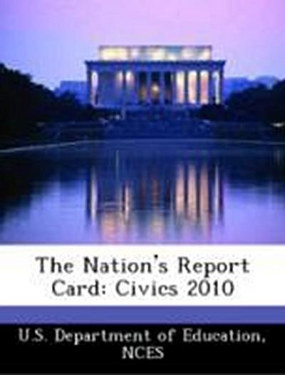 U. S. Department of Education: Nation's Report Card: Civics