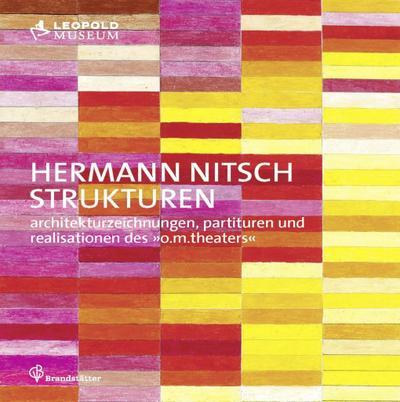 Hermann Nitsch - Strukturen / Structures