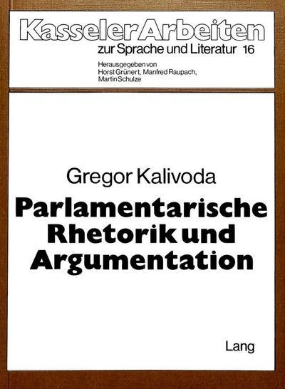 Parlamentarische Rhetorik und Argumentation