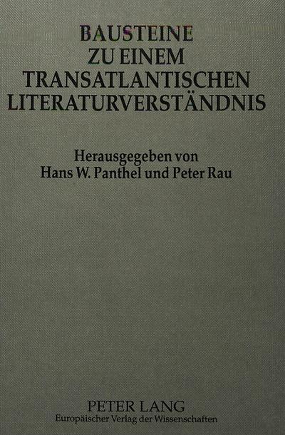 Bausteine zu einem transatlantischen Literaturverständnis