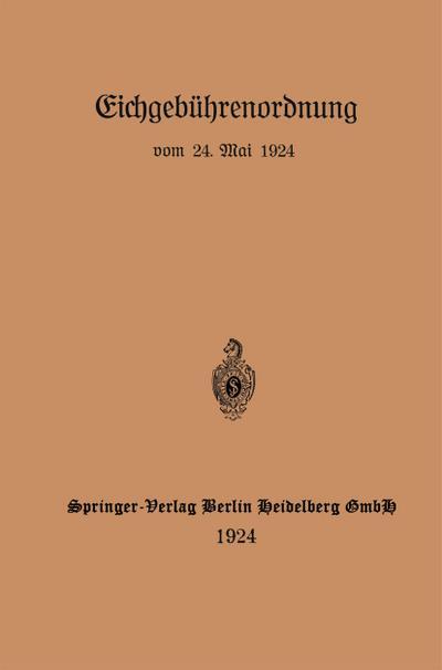 Eichgebuhrenordnung vom 24. Mai 1924