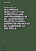 Nachkriegsgesellschaften in Deutschland und Frankreich im 20. Jahrhundert