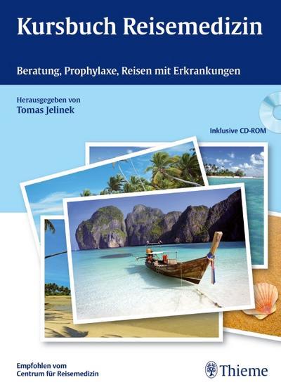 Kursbuch Reisemedizin