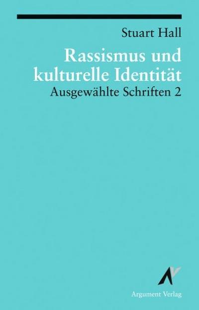 Ausgewählte Schriften 2. Rassismus und kulturelle Identität