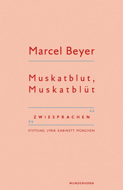Muskatblut, Muskatblüt; Zwiesprachen; Hrsg. v. Haeusgen, Ursula/Pils, Holger; Deutsch