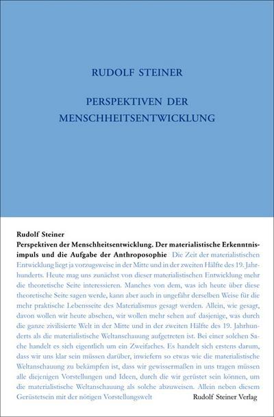 Perspektiven der Menschheitsentwickelung. Der materialistische Erkenntnisimpuls und die Aufgabe der Anthroposophie