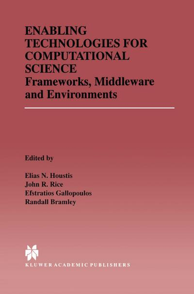 Enabling Technologies for Computational Science