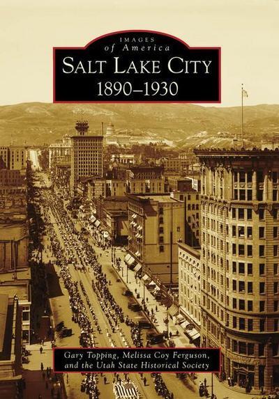 Salt Lake City:: 1890-1930