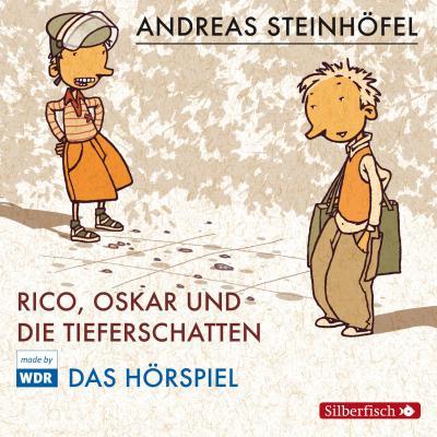 Rico, Oskar 01 und die Tieferschatten. Das Hörspiel