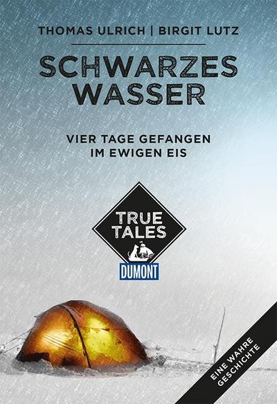 Schwarzes Wasser (DuMont True Tales)