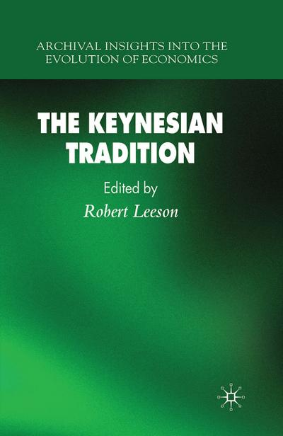 The Keynesian Tradition