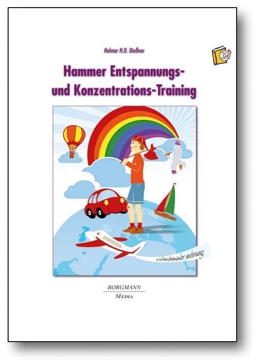 Hammer Entspannungs- und Konzentrations-Training, Helmar H. D. Dießner