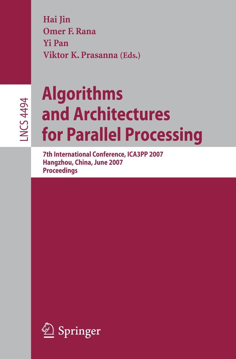 Algorithms and Architectures for Parallel Processing | Hai J ... 9783540729044