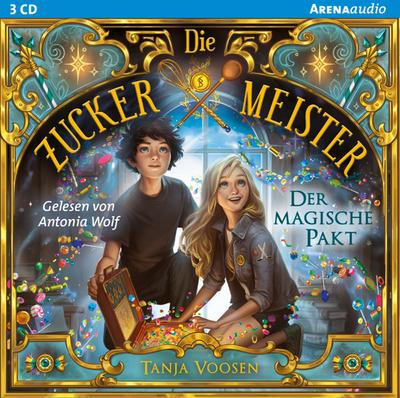 Die Zuckermeister (1). Der magische Pakt