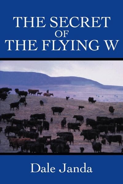 The Secret of the Flying W