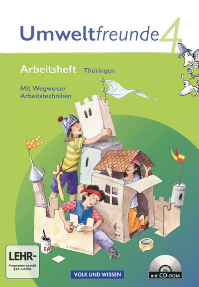 Umweltfreunde 4. Schuljahr. Arbeitsheft mit CD-ROM und Einleger Thüringen
