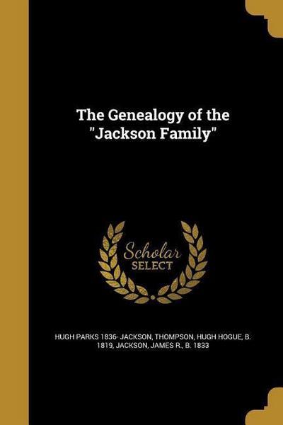 GENEALOGY OF THE JACKSON FAMIL