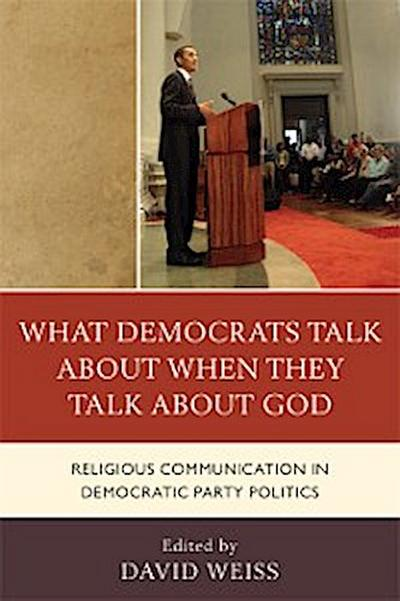 What Democrats Talk about When They Talk about God