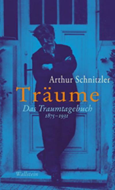 Träume: Das Traumtagebuch 1875-1931 (Bibliothek Janowitz)